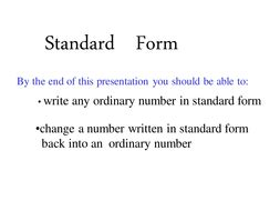 exles of numbers in standard form writing numbers in standard form by helenatromsey