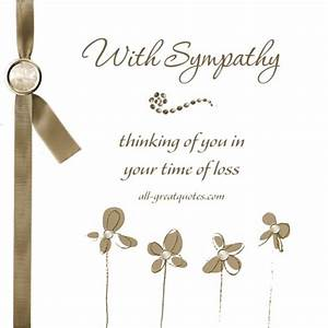 With Sympathy .. Thinking of you in your time of loss. # ...