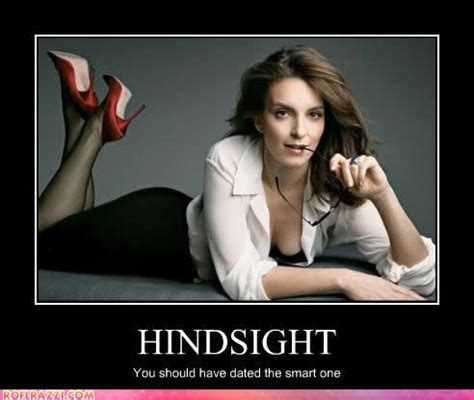 Sexy Lady Memes - tina fey hindsight dated