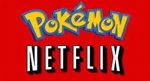 pokemon tv seasons movies ing to netflix