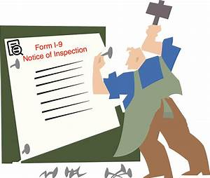 California Publishes Template Posting Notice For Employers Receiving An I 9 Notice Of Inspection
