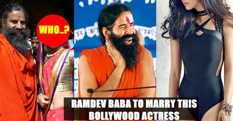 Is Baba Ramdev Getting Married To This Bollywood Beauty ...