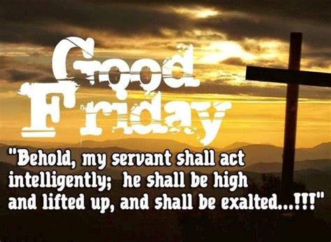And even then, it can be difficult. Good Friday Bible Verse Pictures, Photos, and Images for Facebook, Tumblr, Pinterest, and Twitter