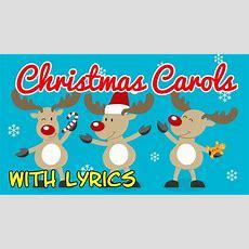 Christmas Carols For Children With Lyrics ♫ Christmas Songs For Kids With Lyrics Christmas Youtube
