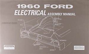 1960 Ford Fairlane  U0026 Galaxie Wiring Diagram Manual Reprint