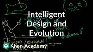 Intelligent Design and Evolution - YouTube
