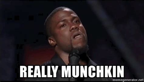 Realy Meme - really munchkin kevin hart playoffs meme generator