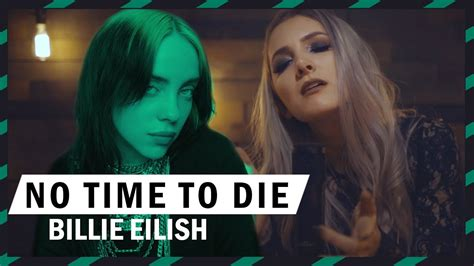 Billie Eilish - No Time To Die - Music video ROCK cover by ...