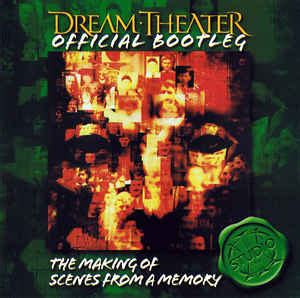 dream theater official bootleg  making  scenes   memory  cd discogs