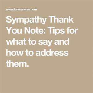 sympathy thank you note tips for what to say and how to With thank you letter for sympathy