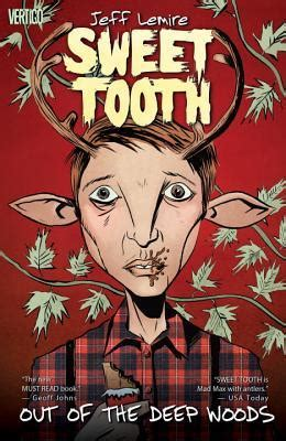 sweet tooth vol     deep woods  jeff lemire reviews discussion bookclubs lists