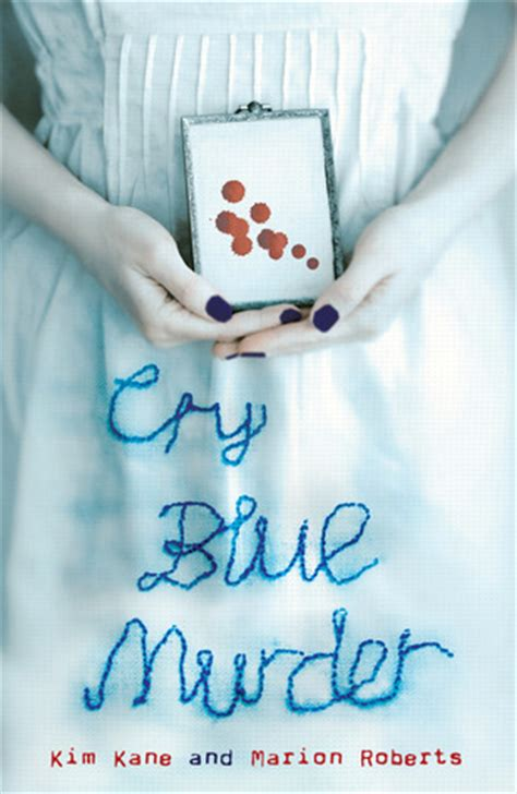 cry blue murder  kim kane reviews discussion