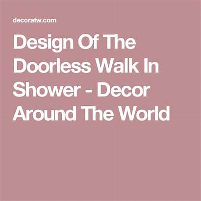 Shower Walk Decoratw Doorless Bathroom