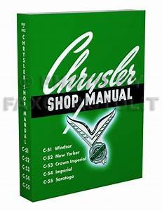 1951 1952 Chrysler Repair Shop Manual 51 52 New Yorker
