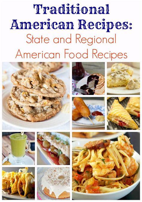 traditional american recipes state regional american food recipes allfreecopycatrecipes