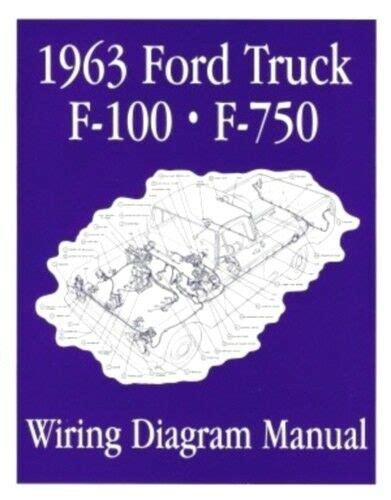1961 1963 Ford F 100 Wiring Diagram by Ford 1963 F100 F750 Truck Wiring Diagram Manual 63 Ebay