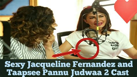 Jacqueline Fernandez Sexy Look Judwaa Cast On Handling Social Media Youtube