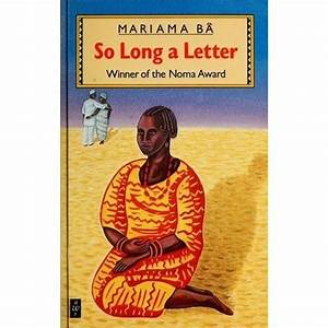 so long a letter by mariama ba reviews discussion With so long a letter ebook