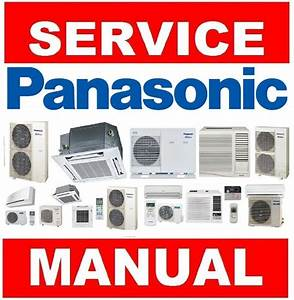 Panasonic Air Conditioner System Service Manual And Repair