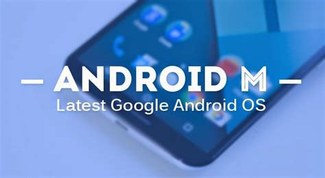 new android update android m android os to be unveiled this month