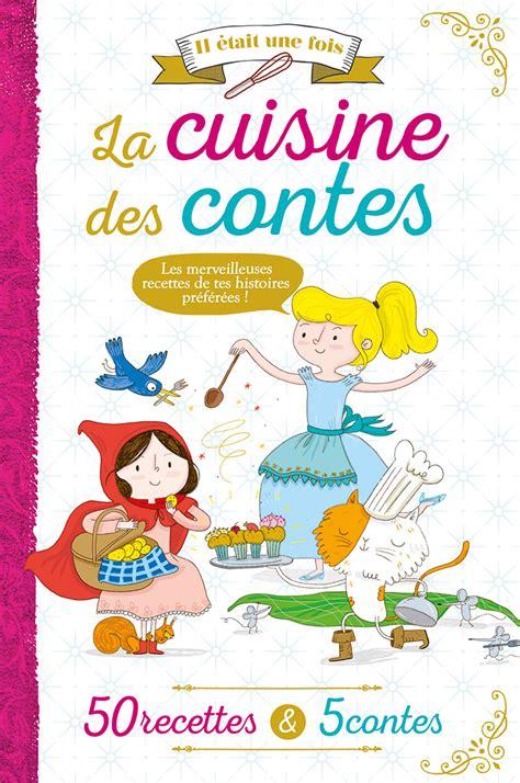 livre de cuisine pour enfant 28 images 100 excellent