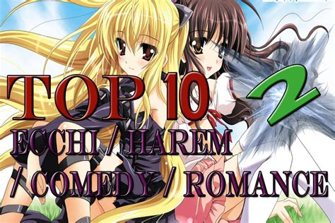 anime genre harem comedy top 10 ecchi harem comedy anime hd new