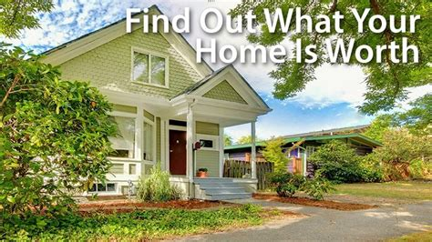 whats  house worth  ways  find  property