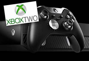 Xbox Two Console Could Be On Its Way Says Top Microsoft