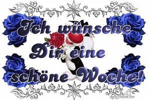 Schöne Bilder Geburtstag : ich w nsche dir eine sch ne woche sch ne woche bild 10912 ~ Eleganceandgraceweddings.com Haus und Dekorationen