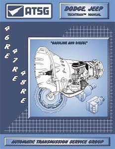 Jeep  Dodge 46re    47re    48re Transmission Rebuild Manual