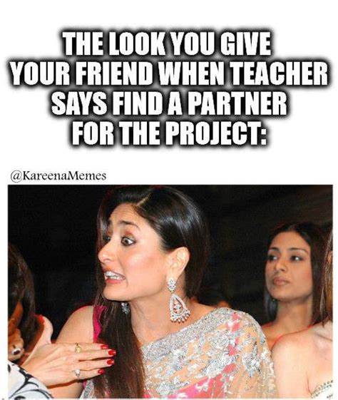 Kareena Kapoor Memes - kareena kapoor memes on twitter quot the look you give your friend when teacher says find a partner