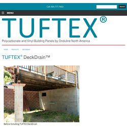 Tuftex Deck Drain by Garden Projects Pearltrees