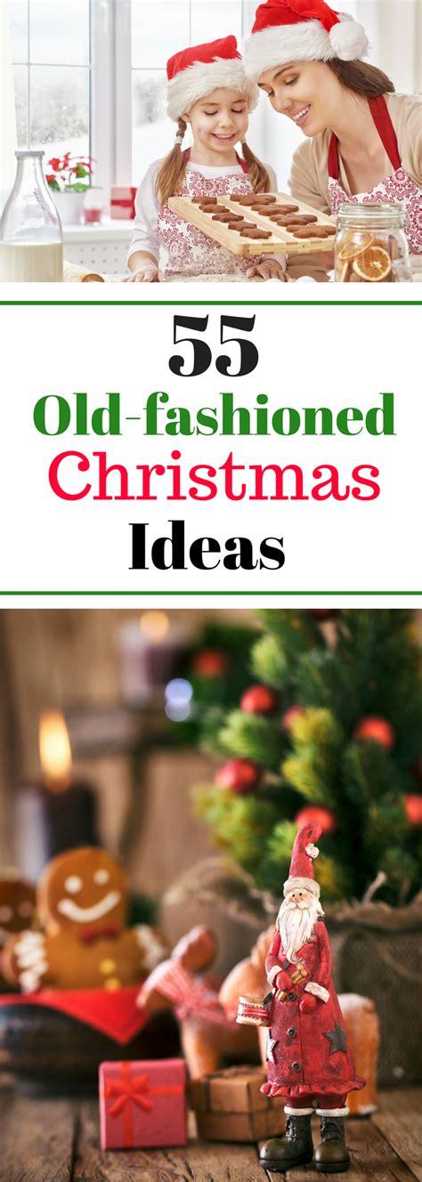 fashioned christmas ideas  tips  holiday fun