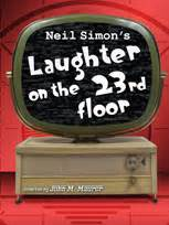 Laughter On The 23rd Floor Monologue by New Jersey Footlights Auditions Neil Simon S Laughter On