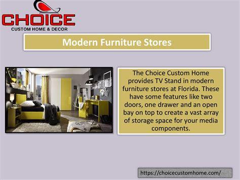 Modern Furniture Stores By Choice Custom Home Issuu