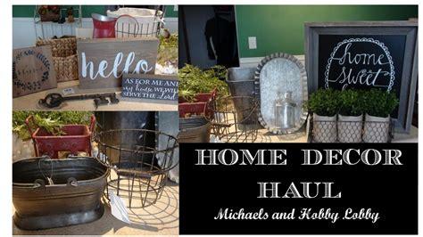 Home Decor Haul  Farmhouse Style  Michaels And Hobby