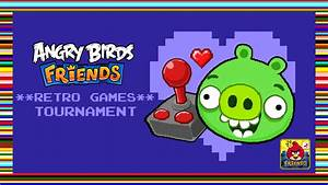 Angry Birds Friends' Retro Games Tournament starts today ...