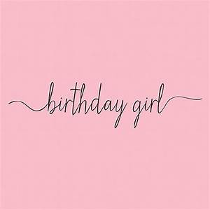 Happy birthday. #happybirthday #happybday #birthdaygirl ...