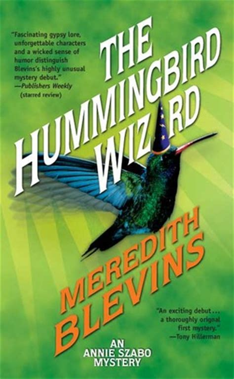 hummingbird wizard annie szabo   meredith blevins reviews discussion bookclubs lists