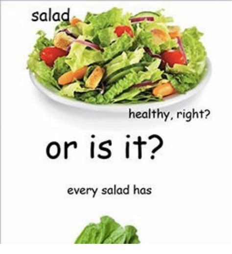 Salad Meme - 25 best memes about salad is illuminati salad is illuminati memes