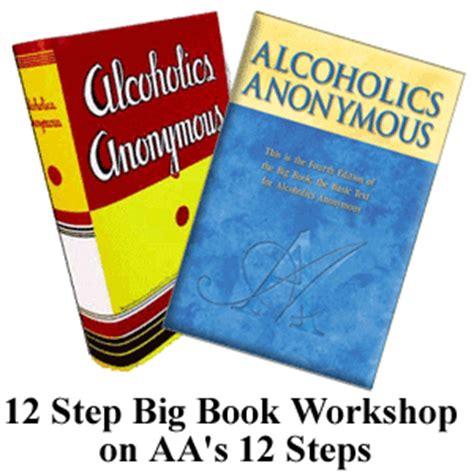 12 Step Big Book Workshop On Aa's 12 Steps