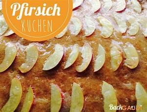 Schnelle Plätzchen Vom Blech : pfirsichkuchen vom blech schnelle kuchen backgaudi ~ Lizthompson.info Haus und Dekorationen
