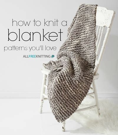 how to knit large blanket how to knit afghans and more 300 diy home decor patterns allfreeknitting com