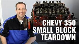 How-to Tear Down Chevy 350 Small Block Engine Motorz  63