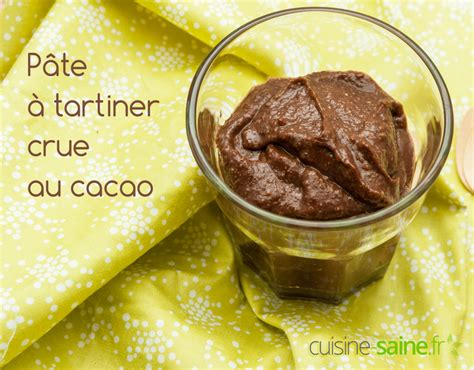 p 226 te 224 tartiner crue au cacao cru cuisine saine sans gluten sans lait