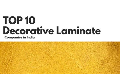 laminate companies top 10 decorative laminate companies of india