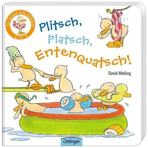 Plitsch, Platsch, Entenquatsch! Von David Melling Buch