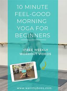 Morning Yoga For Beginners  Wake Up W   A 10 Minute Feel