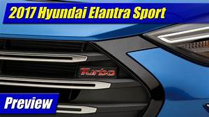 Preview  2017 Hyundai Elantra Sport