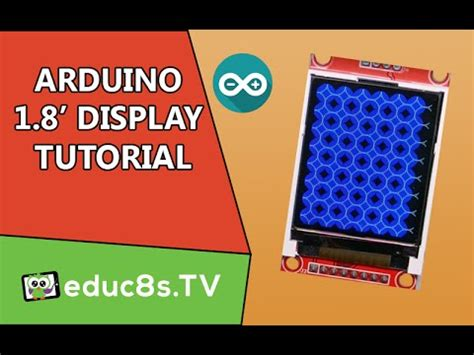 arduino tutorial using the st7735 1 8 quot color tft display with arduino youtube